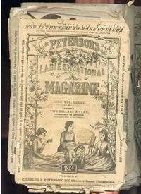 PETERSON'S LADIES NATIONAL MAGAZINE. ISSUE OF JULY , OCTOBER, FEBRUARY  1884, Vol LXXXVI, LXXXV (3 Copies) , LXXXVI Etc (7 Copies)