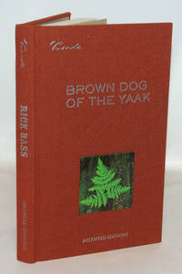 Brown Dog Of The Yaak Essays On Art and Activism