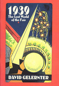 1939: The Lost World of the Fair (Advance Excerpt) by  David Gelernter - Paperback - 1995 - from Diatrope Books (SKU: 23972)