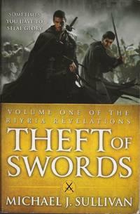 Theft of Swords by Michael J. Sullivan - 2011
