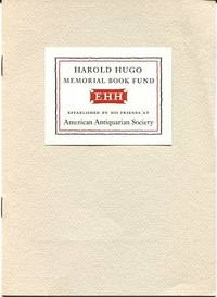 Harold Hugo Memorial Book Fund. A Memoir.