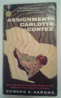 Assignment-Carlotta Cortez (Gold Medal Book 834)