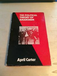 image of The Political Theory of Anarchism