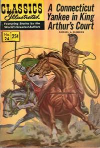 A Connecticut Yankee in King Arthur's Court: Classics Illustrated No. 24