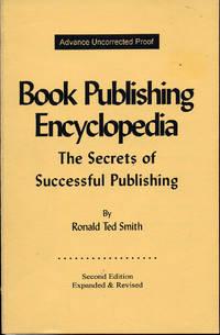 Book Publishing Encyclopedia: The Secrets of Successful Publishing
