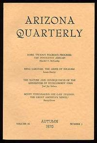 Tucson: Arizona Quarterly, 1970. Softcover. Fine. Vol. 26, no. 3. Fine in wrappers. Signed by John H...