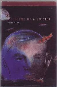 Legend Of A Suicide (AWP Award Series in Short Fiction)