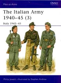 Men-At-Arms No.353: The Italian Amry 1940-45 (3) - Italy 1943-45