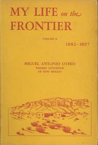 image of MY LIFE ON THE FRONTIER; 1882-1897, Volume II