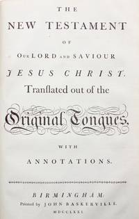The Holy Bible, Containing the Old Testament and the New; with the Apocrypha: Translated out of the Original Tongues, with Annotations