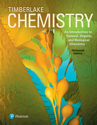 image of Chemistry: An Introduction to General, Organic, and Biological Chemistry, , 13th edition.