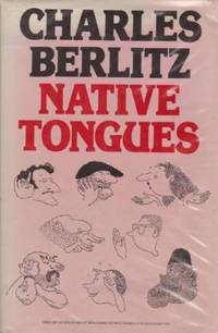 Native Tongues by  Charles Berlitz - Paperback - from World of Books Ltd (SKU: GOR002496965)