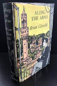 Along The Arno : Signed By The Author In The Year Of Publication With The John MInton Wrapper