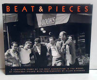 image of Beat & Pieces : A Complete Story of the Beat Generation in the Words of Fernanda Pivano with Photographs by Allen Ginsberg