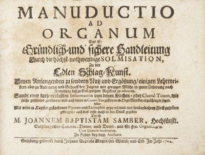 Salzburg: Johann Baptist Mayers seel. Witwe und Erben, 1704. 1f. (recto title, verso blank), 3ff. (d...