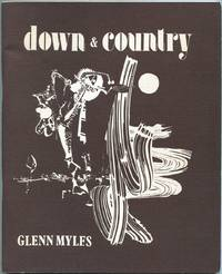 Down and Country: The Art and Poetry of Glenn Myles