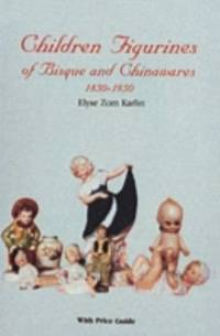 Children Figurines of Bisque and Chinawares  1850 1950