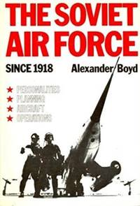 Soviet Air Force Since 1918