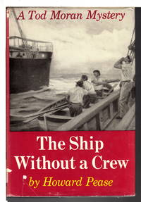 THE SHIP WITHOUT A CREW: A Tod Moran Mystery.