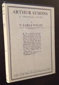 Arthur Symons: A Critical Study