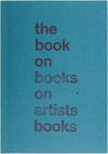 View Image 1 of 4 for The Book on Books on Artists Books Inventory #26841