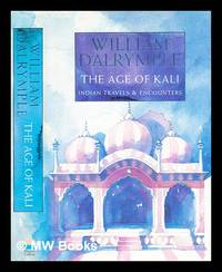 image of The age of Kali : Indian travels_encounters