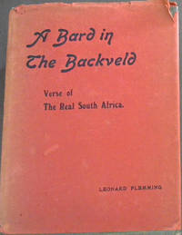 A Bard in the Backveld: Verse of the Real South Africa