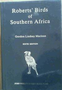 Roberts' Birds of Southern Africa (6th ed.)