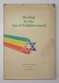 image of Healing for the Age of Enlightenment