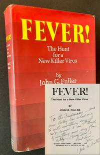 Fever! The Hunt for a New Killer Virus (Inscribed by the Author)
