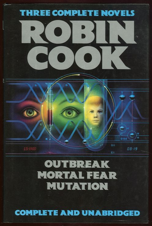 Image for THREE COMPLETE NOVELS Outbreak/mortal Fear/mutation