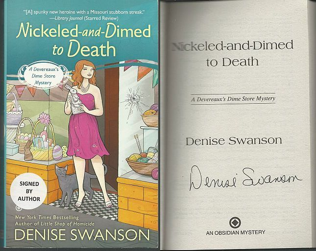 NICKELED AND DIMED TO DEATH, Swanson, Denise