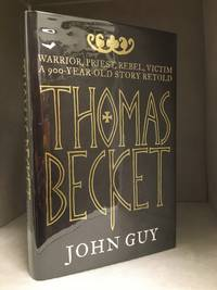 image of Thomas Becket; Warrior, Priest, Rebel, Victim: A 900-Year-Old Story Retold