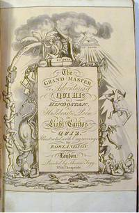 The Grand Master or Adventures of Qui Hi? in Hindostan. A Hudibrastic Poem in Eight Cantos by...