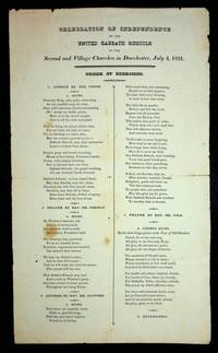 [ Broadside ] Celebration of Independence by the United Sabbath Schools of the Second and Village churches in Dorchester, July 4, 1831