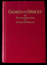 Games and Dances for Exercises and Recreation