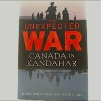 The Unexpected War: Canada In Kandahar.