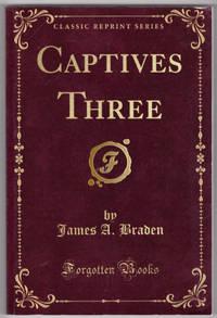 image of Captives Three (Classic Reprint)