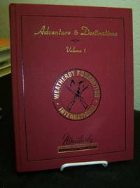 Adventure and Destinations, Volume 1.