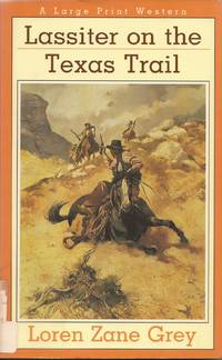 image of Lassiter on the Texas Trail (A Nightingale Western in Large Print)