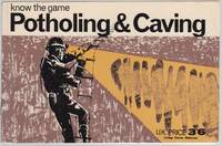 Potholing and Caving ; Know the Game Series
