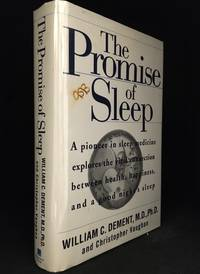 image of The Promise of Sleep; A Pioneer in Sleep Medicine Explores the Vital Connection Between Health, Happiness, and a Good Night's Sleep