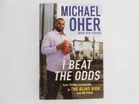 I Beat the Odds: From Homelessness to the Blind Side and Beyond (signed)