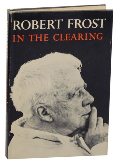 New York: Holt, Rinehart and Winston, 1961. First edition. Hardcover. First printing. Frost's classi...
