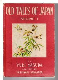 OLD TALES OF JAPAN: Volume I.