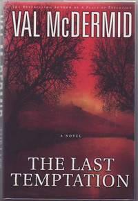 The Last Temptation: A Novel