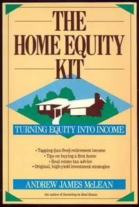HOME EQUITY KIT Turning Equity Into Income
