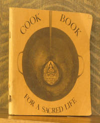 COOKBOOK FOR A SACRED LIFE