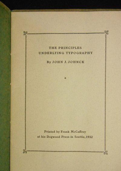 Seattle: Dogwood Press, 1932. Wraps. Near fine. Octavo size, 12 pp. John Julius Johnck was one of th...