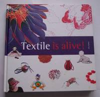 Textile is Alive!